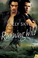 Running Wild (Northern Shifters)