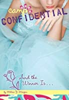 And the Winner Is... #18 (Camp Confidential)