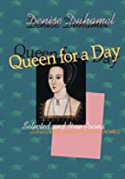 Queen for a Day: Selected And New Poems (Pitt Poetry Series)