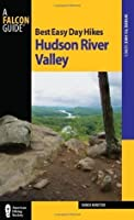 Best Easy Day Hikes Hudson River Valley (Best Easy Day Hikes Series)