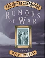 Children of the Promise, Vol. 1: Rumors of War