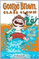 Wet and Wild! (George Brown, Class Clown, #5)