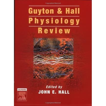 guyton & hall physiology review by john e. hall — reviews