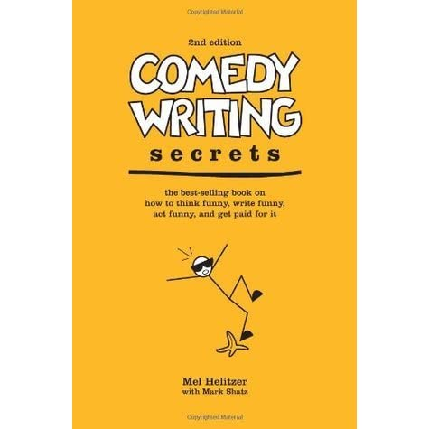 Comedy writing secrets: the best selling book on how