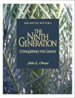 THE NINTH GENERATION - Conquering the Giants