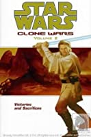 Star Wars: Clone Wars, Volume 2: Victories and Sacrifices