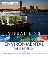 Visualizing Environmental Science, 3rd Edition (VISUALIZING SERIES)