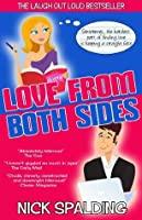 Love... From Both Sides: A Laugh Out Loud Romantic Comedy