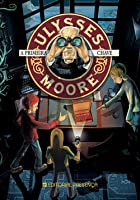A primeira chave (Ulysses Moore, #6)