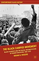 The Black Campus Movement (Contemporary Black History)