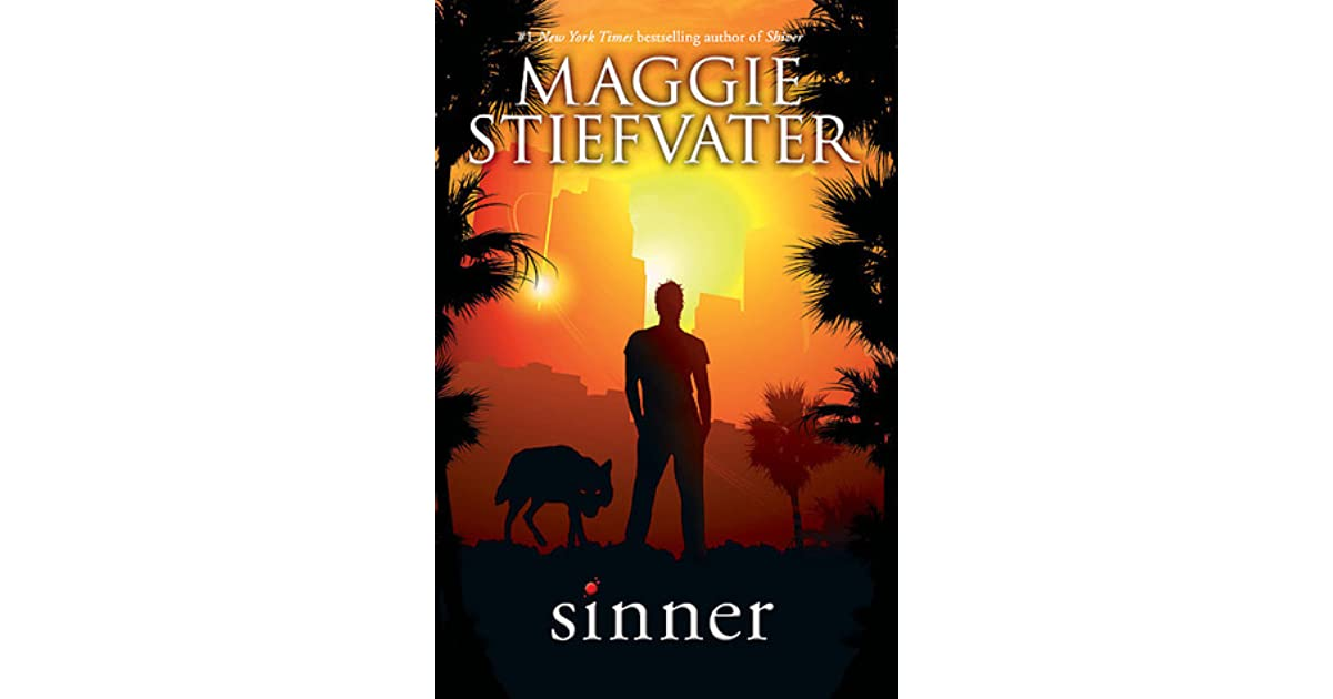 Sinner (The Wolves Of Mercy Falls, #4) By Maggie