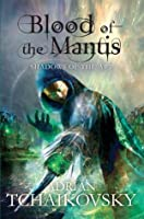 Blood of the Mantis: Shadows of the Apt 3
