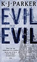 Evil for Evil (The Engineer Trilogy: Book Two)