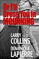 Or I'll Dress You In Mourning