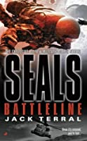 Seals: Battleline: Battleline (A Seals Novel)