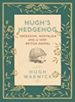 A Prickly Affair: My Life with Hedgehogs