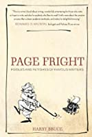 Page Fright: Foibles and Fetishes of Famous Writers