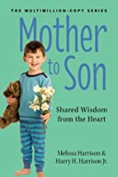 Mother to Son, Revised Edition: Shared Wisdom from the Heart