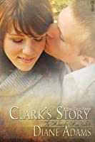 Clark's Story (The Making of a Man)