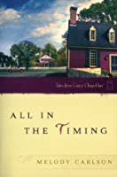All in the Timing (Tales from Grace Chapel Inn, #12)