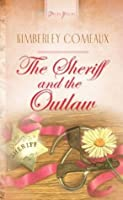 The Sheriff & The Outlaw