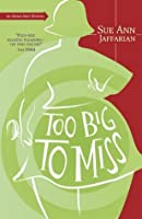Too Big to Miss (The Odelia Grey Mysteries)