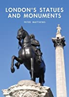London's Statues and Monuments (Shire Library)