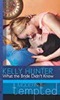 What the Bride Didn't Know (The West Family - Book 3)