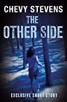 The Other Side: An Exclusive Short Story