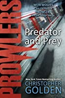 Prowlers: Predator and Prey
