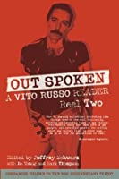 Out Spoken: A Vito Russo Reader, Reel Two