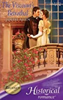 The Viscount's Betrothal (Mills & Boon Historical)