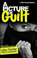 A PICTURE OF GUILT (The Ellie Foreman Mysteries)