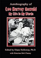 Autobiography of Lee Harvey Oswald: