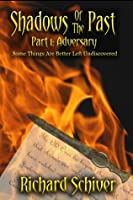 Adversary (Shadows of the Past #1)