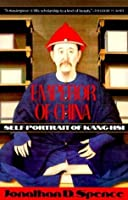 Emperor of China: Self-Portrait of K'ang-Hsi (Vintage)
