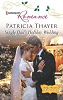 Single Dad's Holiday Wedding (Rocky Mountain Brides)