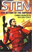 The Return of the Emperor: Sten: Book Six