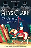 Paths of the Air, The (Hawkenlye Mysteries, #11)