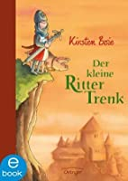 Der kleine Ritter Trenk (German Edition)