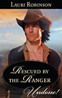 Rescued by the Ranger (Stetsons & Scandals)