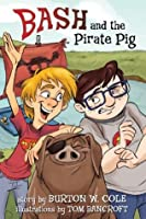 Bash and the Pirate Pig
