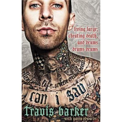 Can I Say: Travis Barker