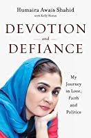 Devotion and Defiance: My Fight for Justice for Women