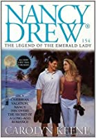 The Legend of the Emerald Lady (Nancy Drew Book 154)