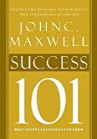 Success 101 (Maxwell 101)