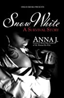 Snow White: A Survival Story