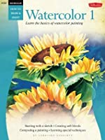 Beginner's Guide: Watercolor: Book 1 (How to Draw & Paint/Art Instruction Program)