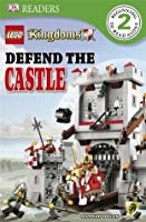 LEGO Kingdoms: Defend the Castle (DK Readers L2)