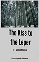 The Kiss to the Leper